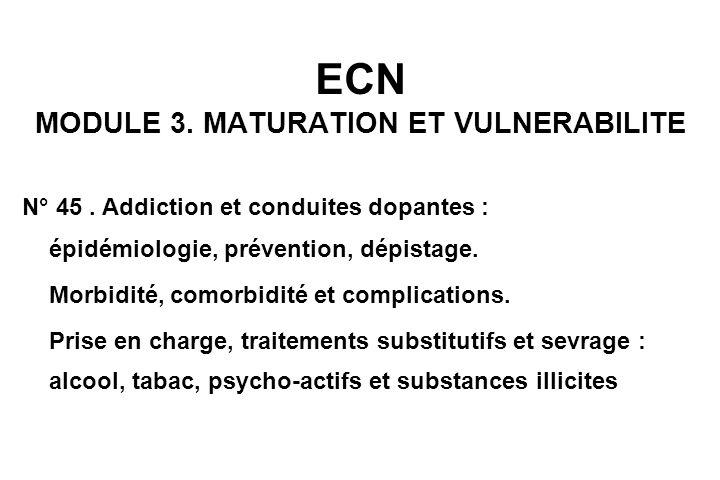ECN MODULE 3.MATURATION ET VULNERABILITE N° 45.