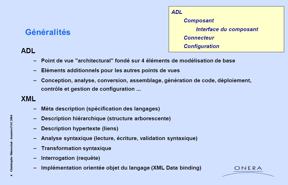 4 Christophe Mareschal - Jounées FAC 2004 ADL –Point de vue