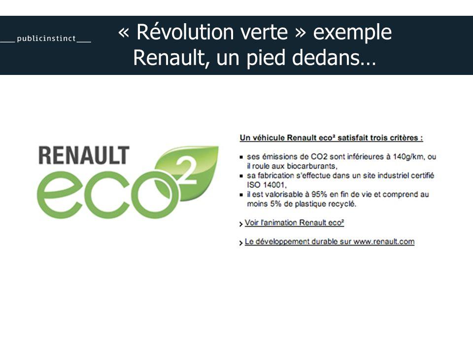 « Révolution verte » exemple Renault, un pied dedans…