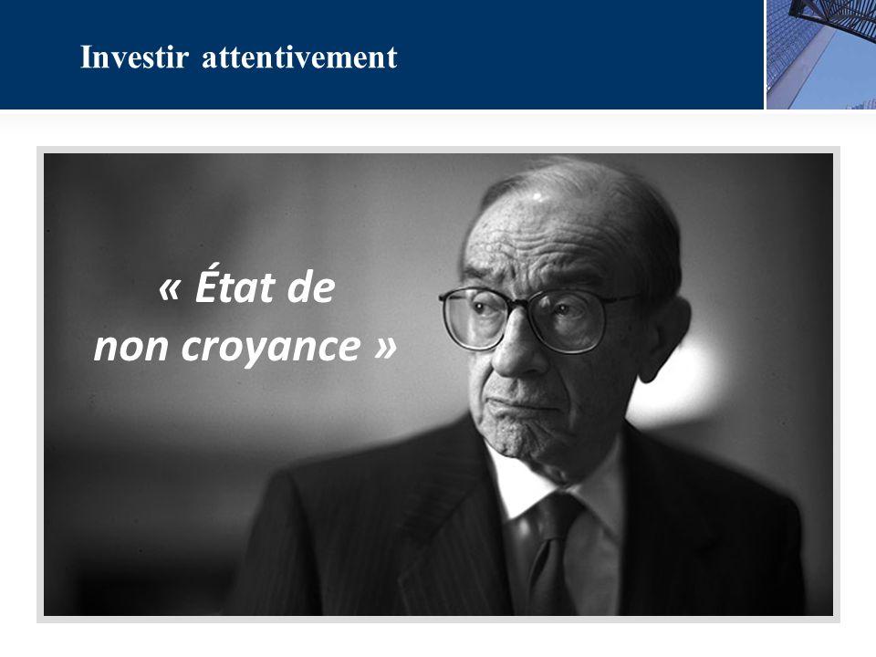 « État de non croyance » Investir attentivement