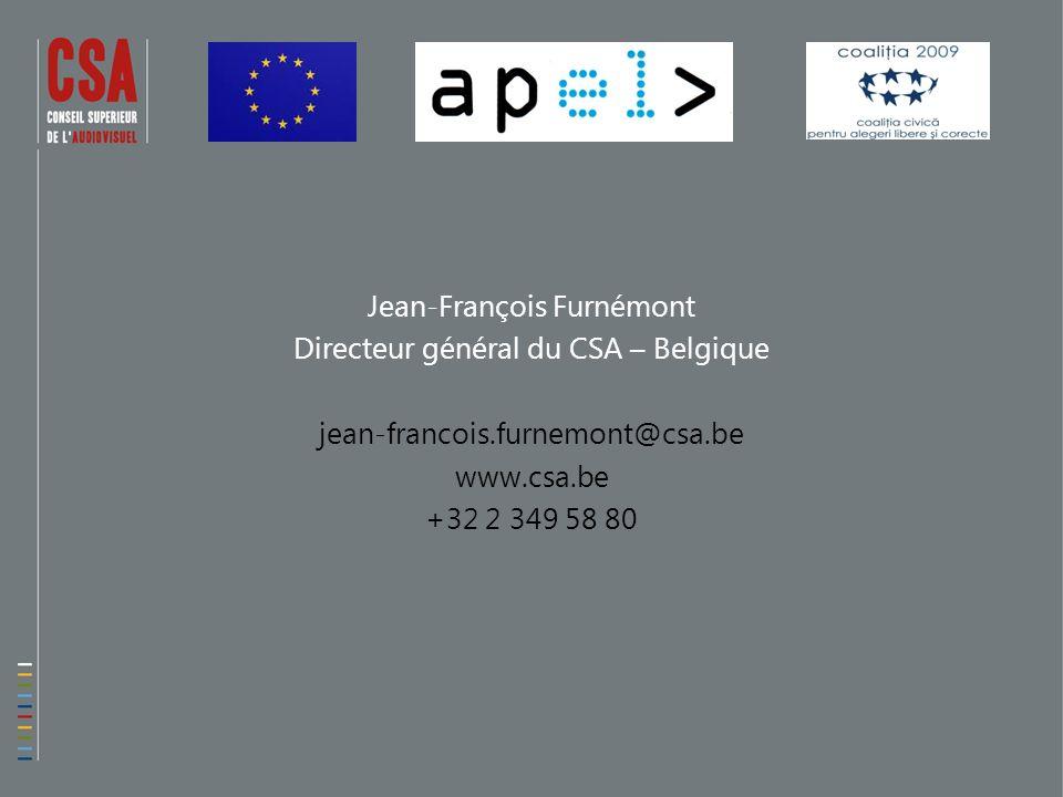 Jean-François Furnémont Directeur général du CSA – Belgique jean-francois.furnemont@csa.be www.csa.be +32 2 349 58 80
