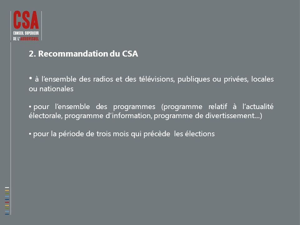 2. Recommandation du CSA à lensemble des radios et des télévisions, publiques ou privées, locales ou nationales pour lensemble des programmes (program
