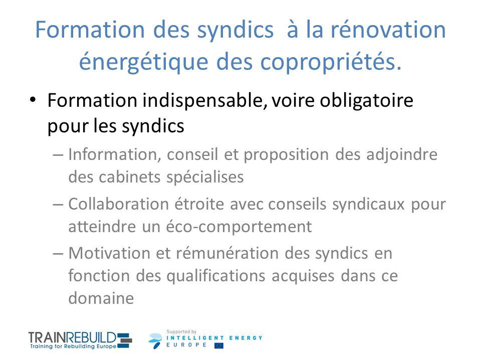 Formation des syndics à la rénovation énergétique des copropriétés. Formation indispensable, voire obligatoire pour les syndics – Information, conseil