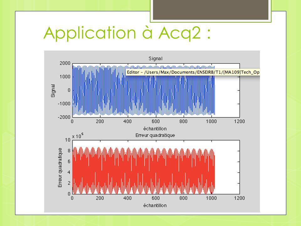 Application à Acq2 :