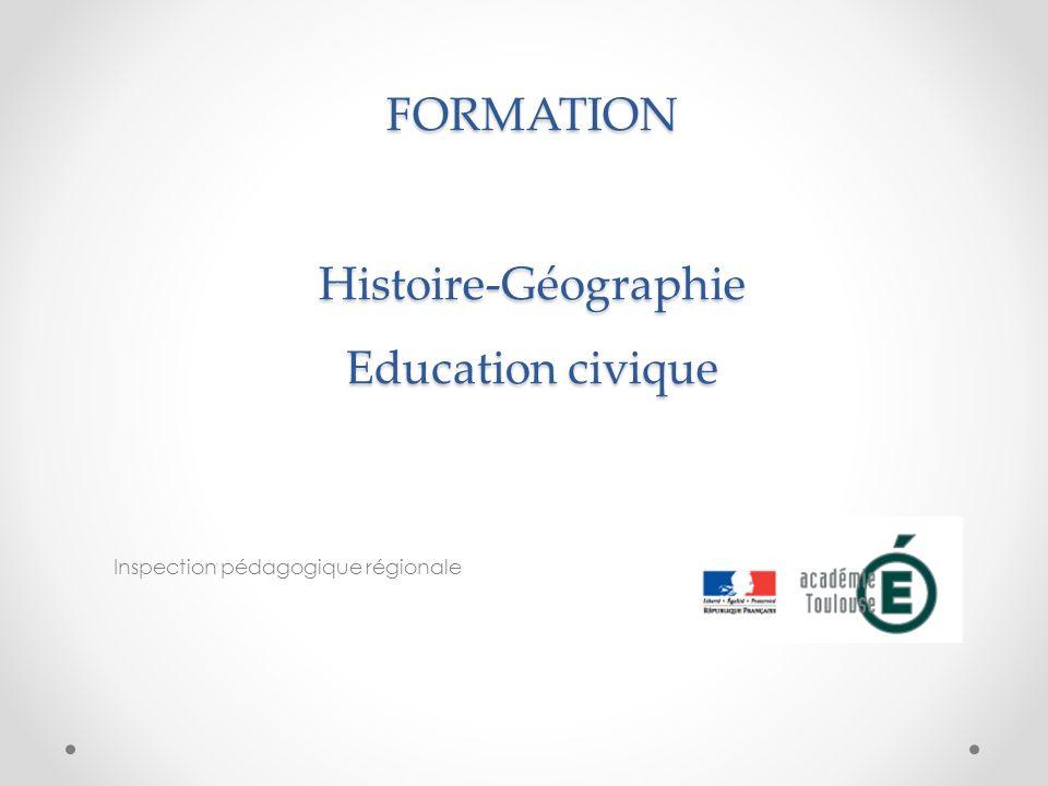 FORMATION Histoire-Géographie Education civique Inspection pédagogique régionale