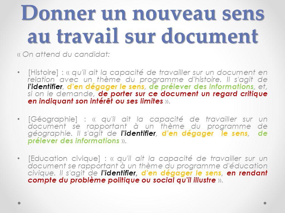 Donner un nouveau sens au travail sur document « On attend du candidat: [Histoire] : « qu'il ait la capacité de travailler sur un document en relation