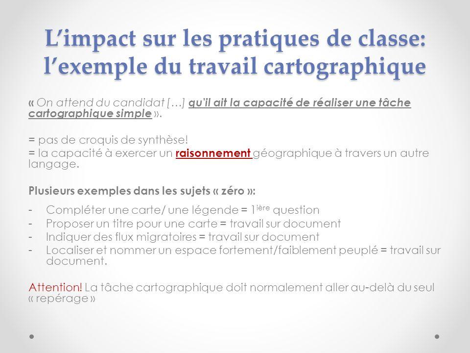 Limpact sur les pratiques de classe: lexemple du travail cartographique « On attend du candidat […] qu'il ait la capacité de réaliser une tâche cartog