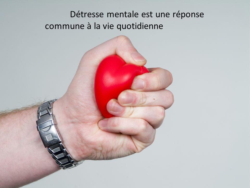 Détresse mentale est une réponse commune à la vie quotidienne