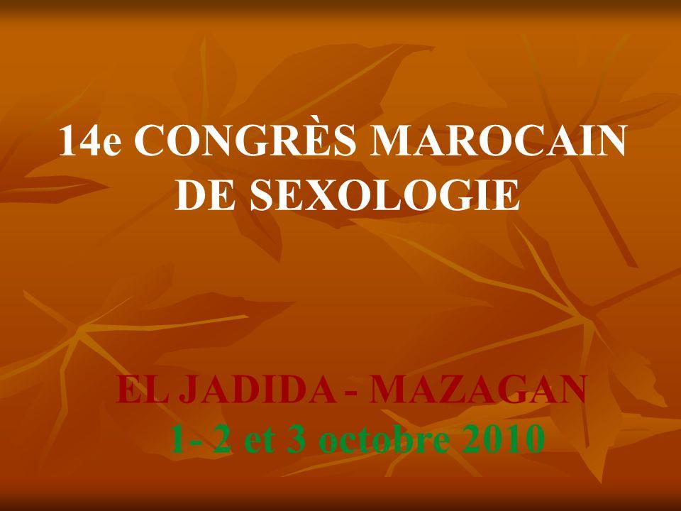 14e CONGRÈS MAROCAIN DE SEXOLOGIE EL JADIDA - MAZAGAN 1- 2 et 3 octobre 2010