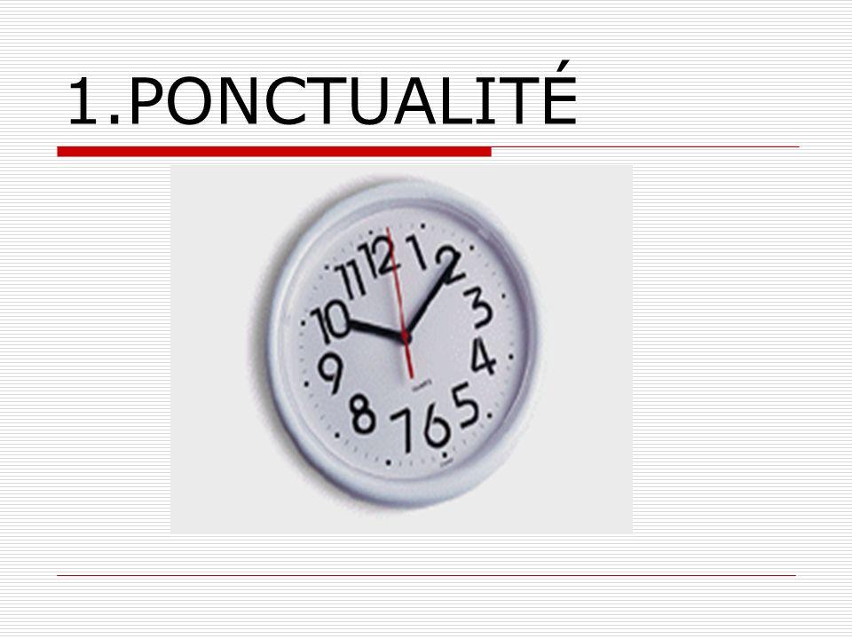 1.PONCTUALITÉ