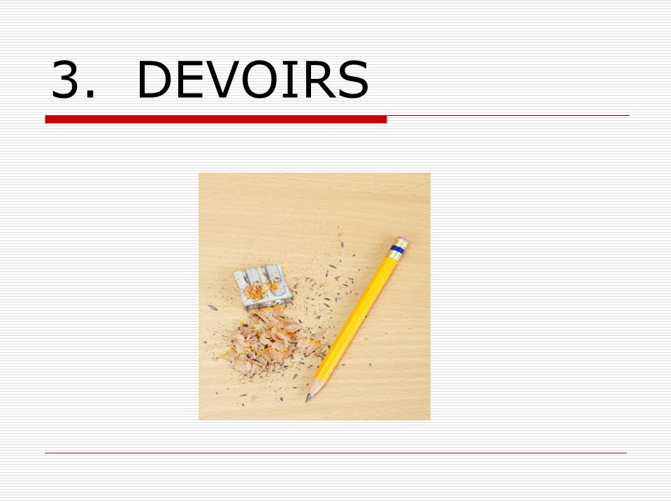 3. DEVOIRS