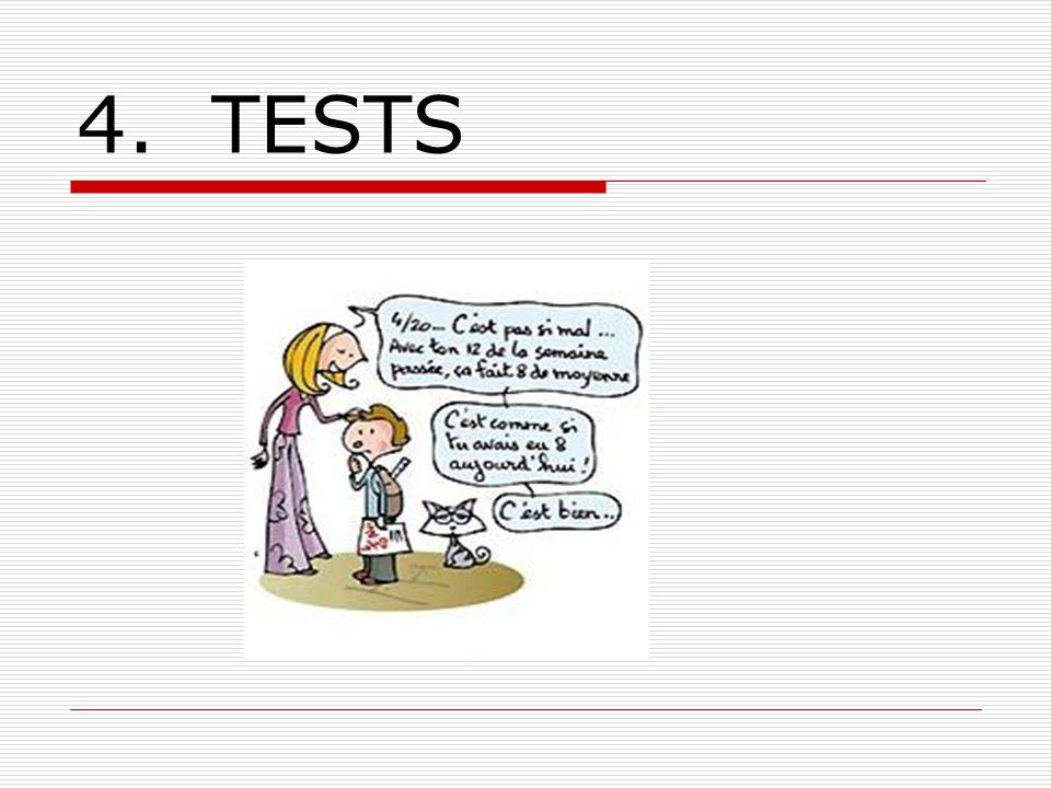4. TESTS