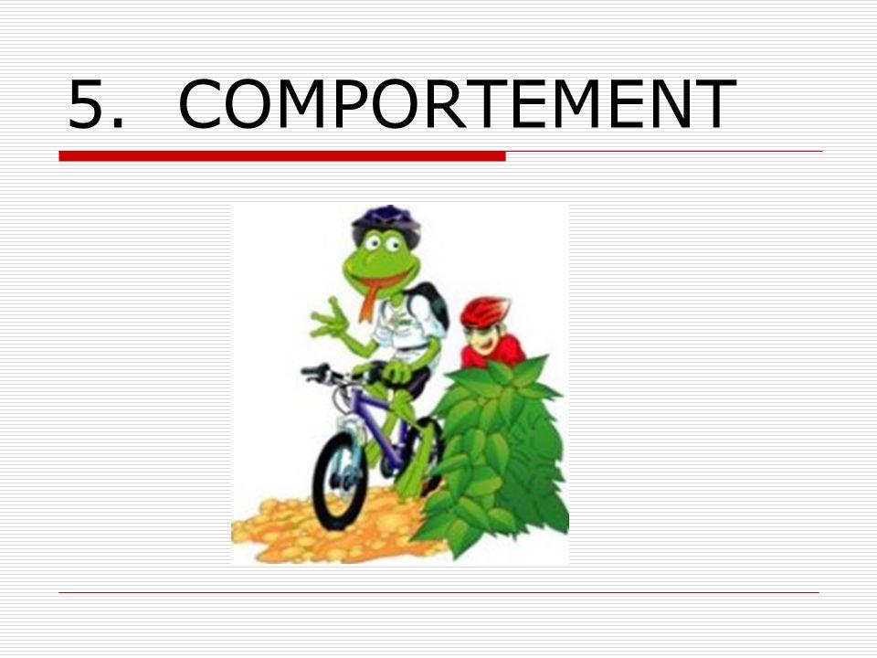 5. COMPORTEMENT