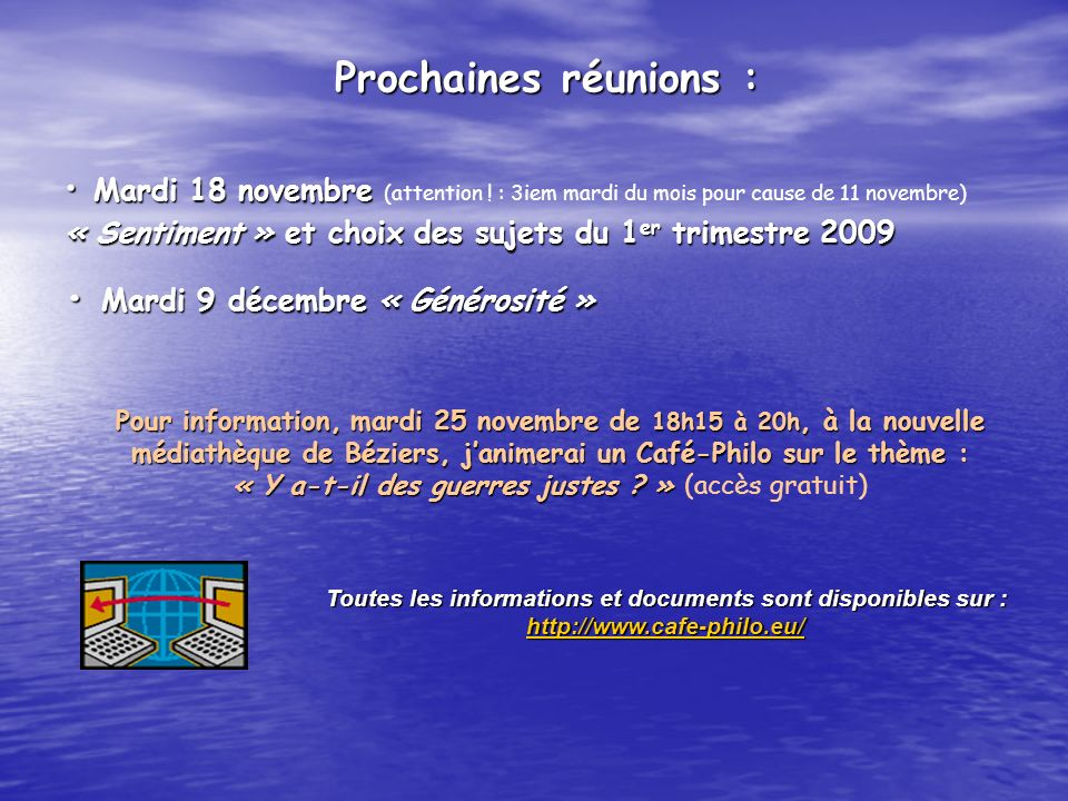 Mardi 18 novembre Mardi 18 novembre (attention ! : 3iem mardi du mois pour cause de 11 novembre) « Sentiment » et choix des sujets du 1 er trimestre 2
