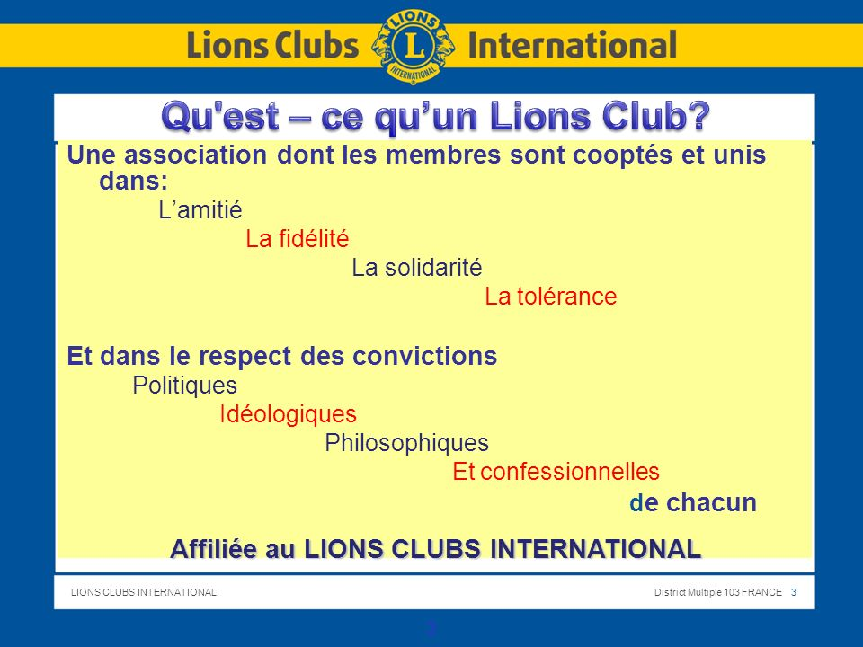 LIONS CLUBS INTERNATIONALDistrict Multiple 103 FRANCE 4 4