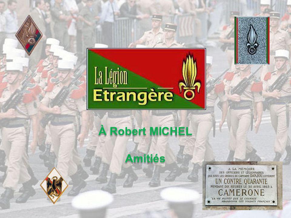 À Robert MICHEL Amitiés À Robert MICHEL Amitiés