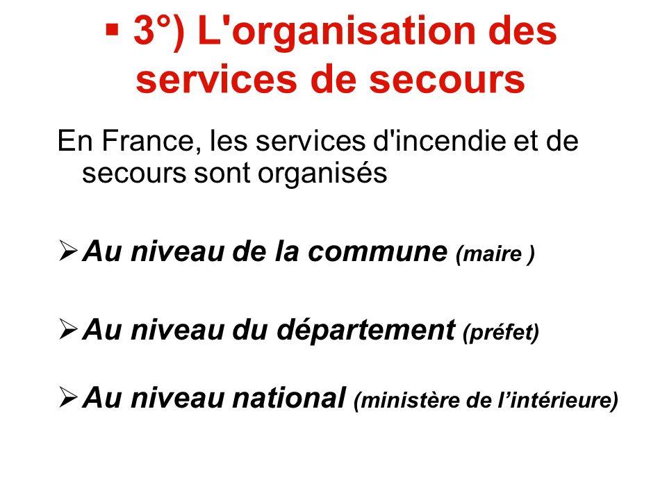 5°) Les statistiques 2010 des services d incendie et de secours 2 660 425 personnes secourues, 19 sapeurs-pompiers décédés.