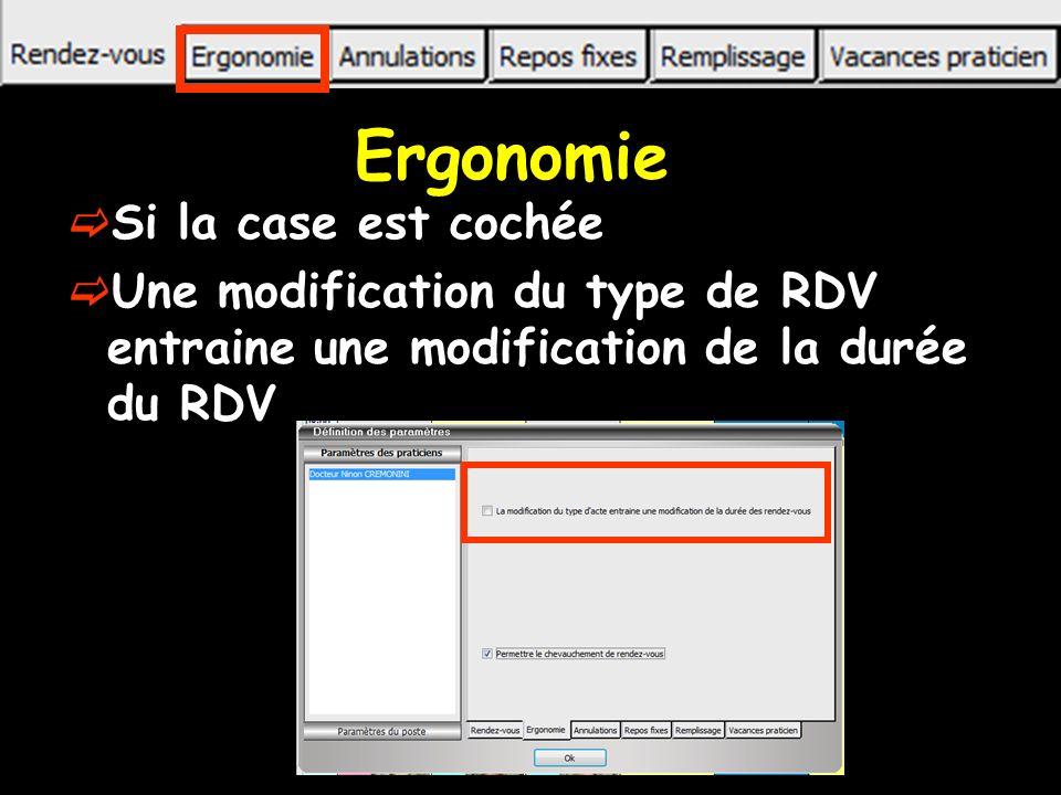 Ergonomie Si la case est cochée Une modification du type de RDV entraine une modification de la durée du RDV