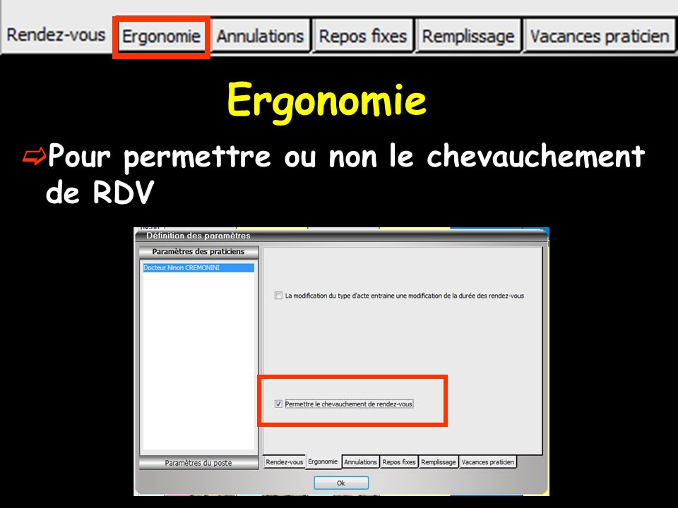 Ergonomie Pour permettre ou non le chevauchement de RDV
