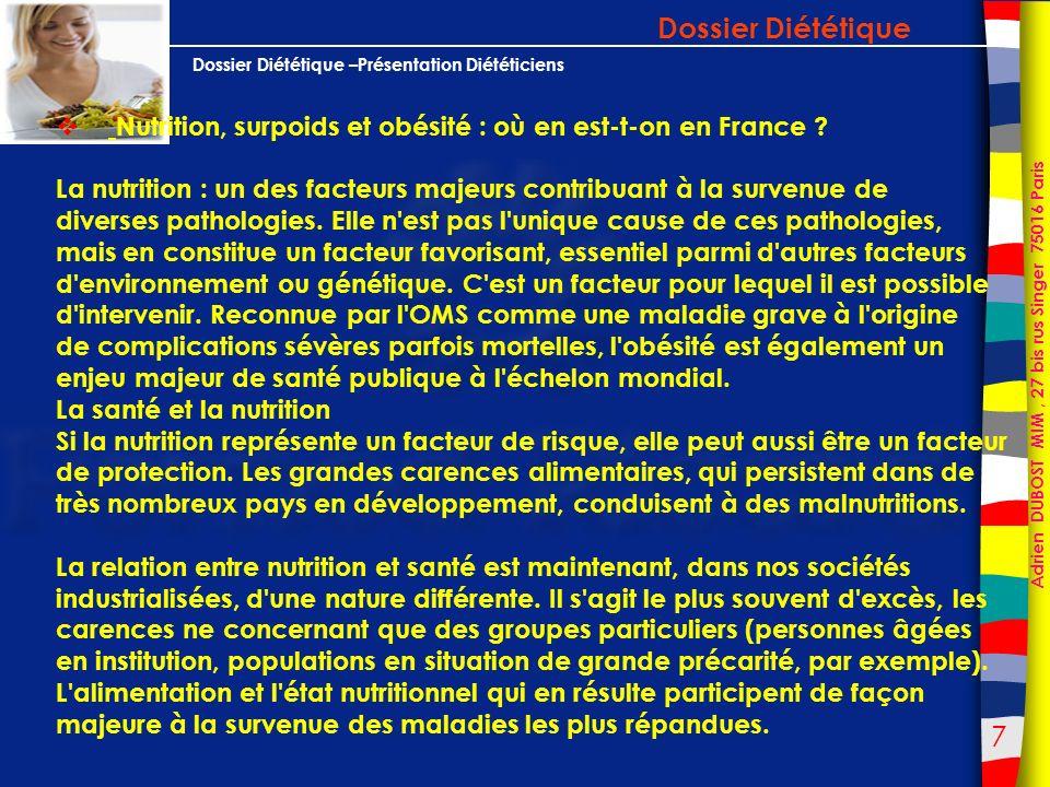 38 Adrien DUBOST MIM, 27 bis rus Singer 75016 Paris Dossier Diététique –Présentation Diététiciens Dossier Diététique Aliments enrichis : effet de mode ou réels bénéfices .
