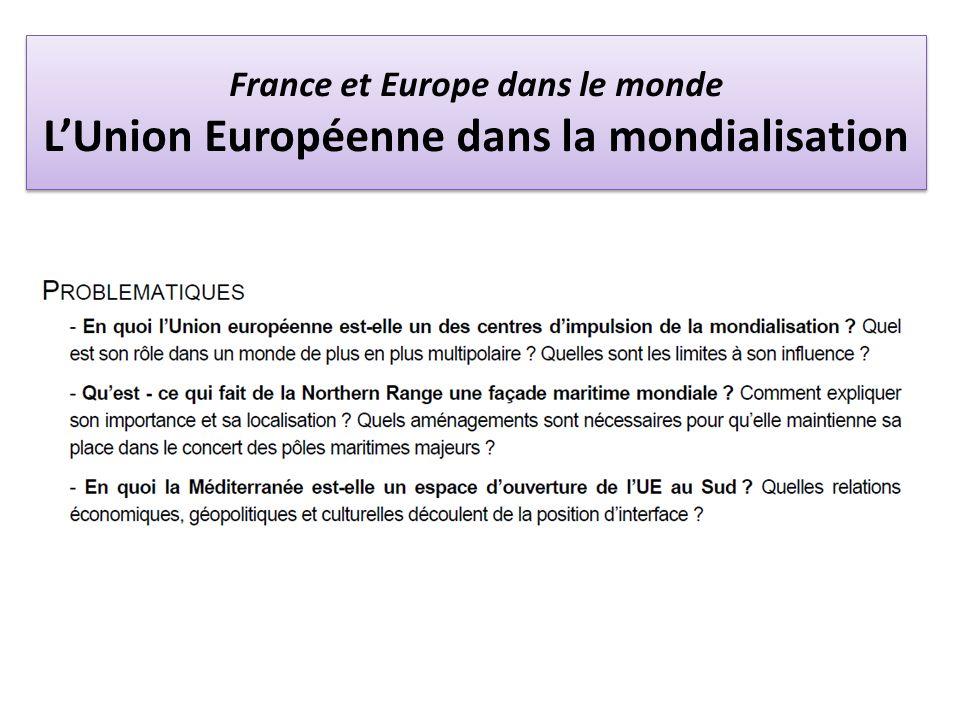 France et Europe dans le monde LUnion Européenne dans la mondialisation