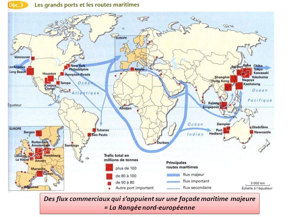 Des flux commerciaux qui sappuient sur une façade maritime majeure = La Rangée nord-européenne