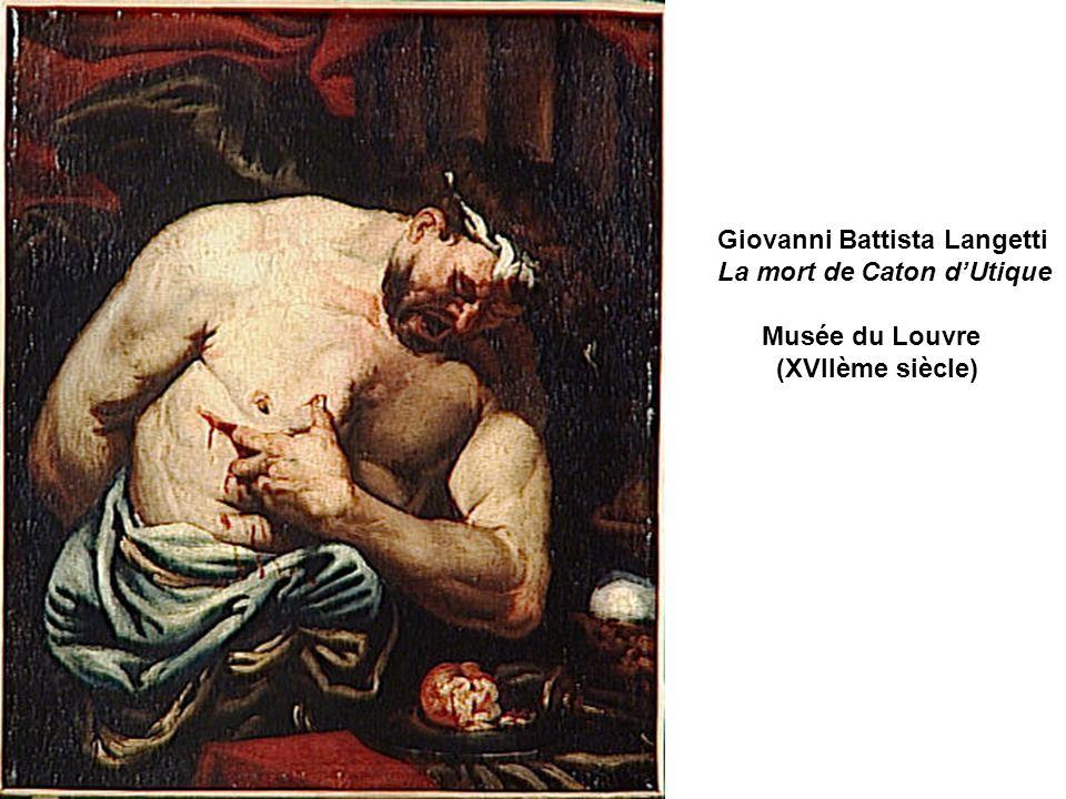 Giovanni Battista Langetti La mort de Caton dUtique Musée du Louvre (XVIIème siècle)