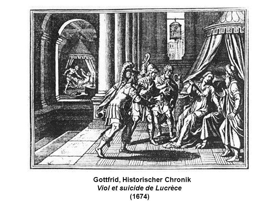 Gottfrid, Historischer Chronik Viol et suicide de Lucrèce (1674)