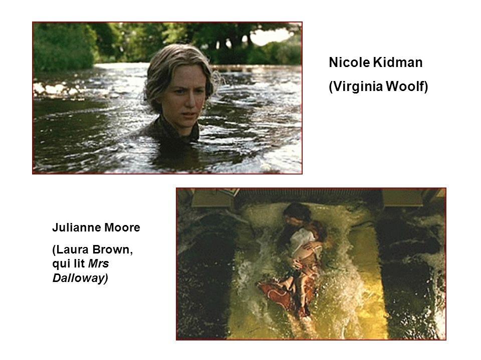 Nicole Kidman (Virginia Woolf) Julianne Moore (Laura Brown, qui lit Mrs Dalloway)