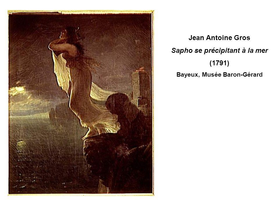 Jean Antoine Gros Sapho se précipitant à la mer (1791) Bayeux, Musée Baron-Gérard