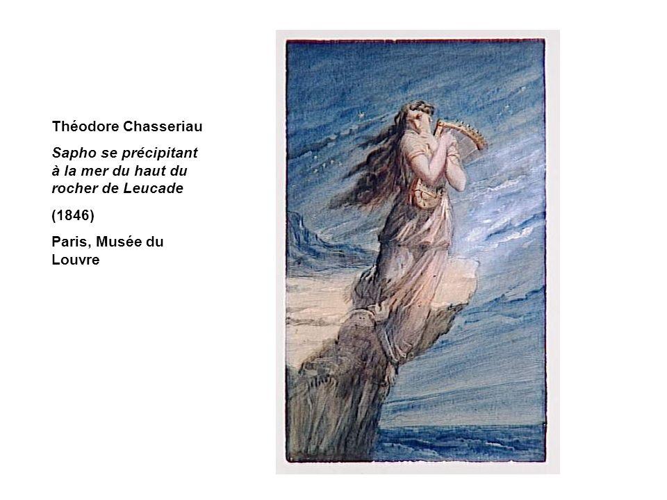 Théodore Chasseriau Sapho se précipitant à la mer du haut du rocher de Leucade (1846) Paris, Musée du Louvre
