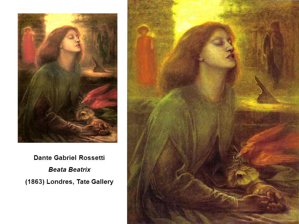 Dante Gabriel Rossetti Beata Beatrix (1863) Londres, Tate Gallery