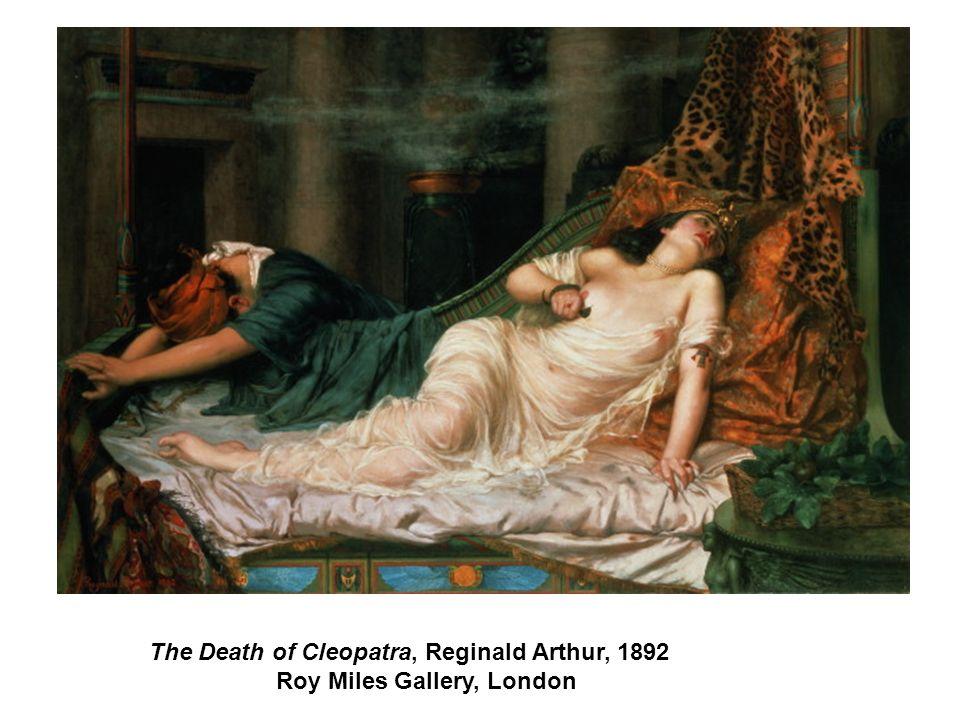 The Death of Cleopatra, Reginald Arthur, 1892 Roy Miles Gallery, London