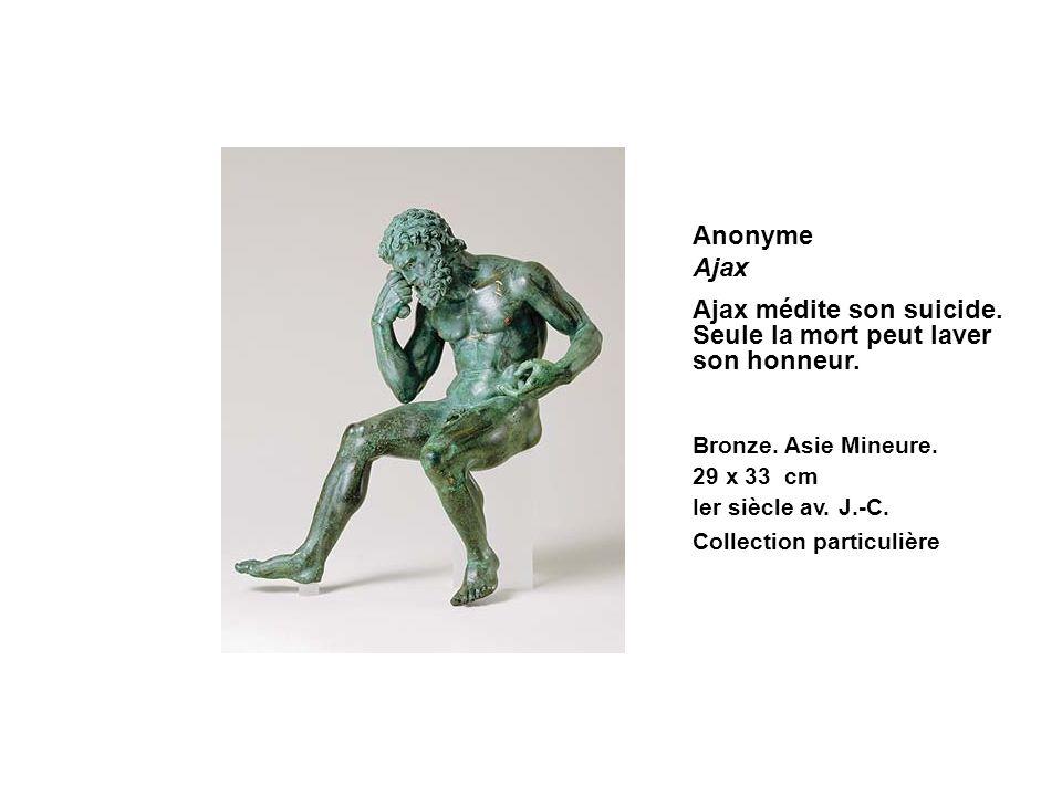 Anonyme Ajax Ajax médite son suicide. Seule la mort peut laver son honneur. Bronze. Asie Mineure. 29 x 33 cm Ier siècle av. J.-C. Collection particuli