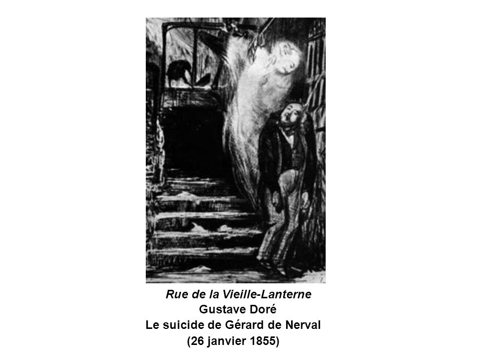 Rue de la Vieille-Lanterne Gustave Doré Le suicide de Gérard de Nerval (26 janvier 1855)