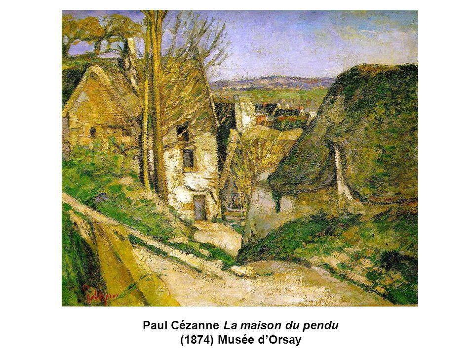 Paul Cézanne La maison du pendu (1874) Musée dOrsay