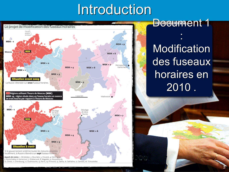 2 2 Introduction Document 1 : Modification des fuseaux horaires en 2010.