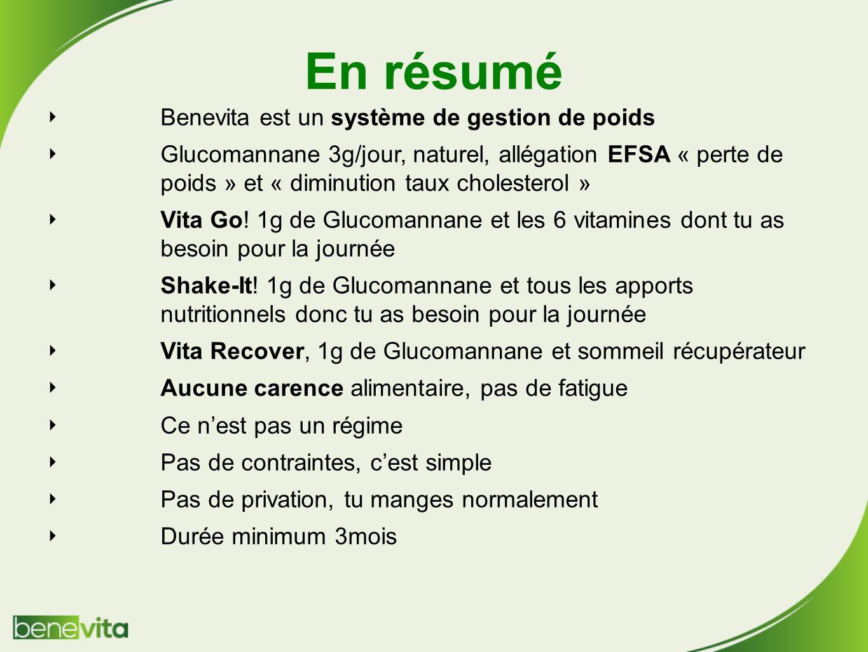En résumé Benevita est un système de gestion de poids Glucomannane 3g/jour, naturel, allégation EFSA « perte de poids » et « diminution taux cholesterol » Vita Go.