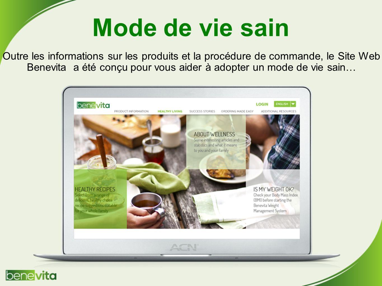 Mode de vie sain Outre les informations sur les produits et la procédure de commande, le Site Web Benevita a été conçu pour vous aider à adopter un mode de vie sain…