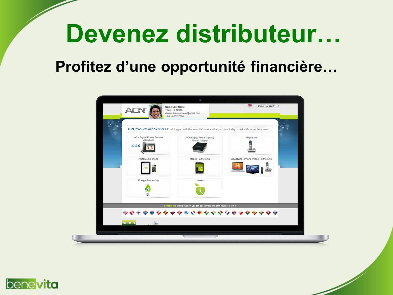 Devenez distributeur… Profitez dune opportunité financière…
