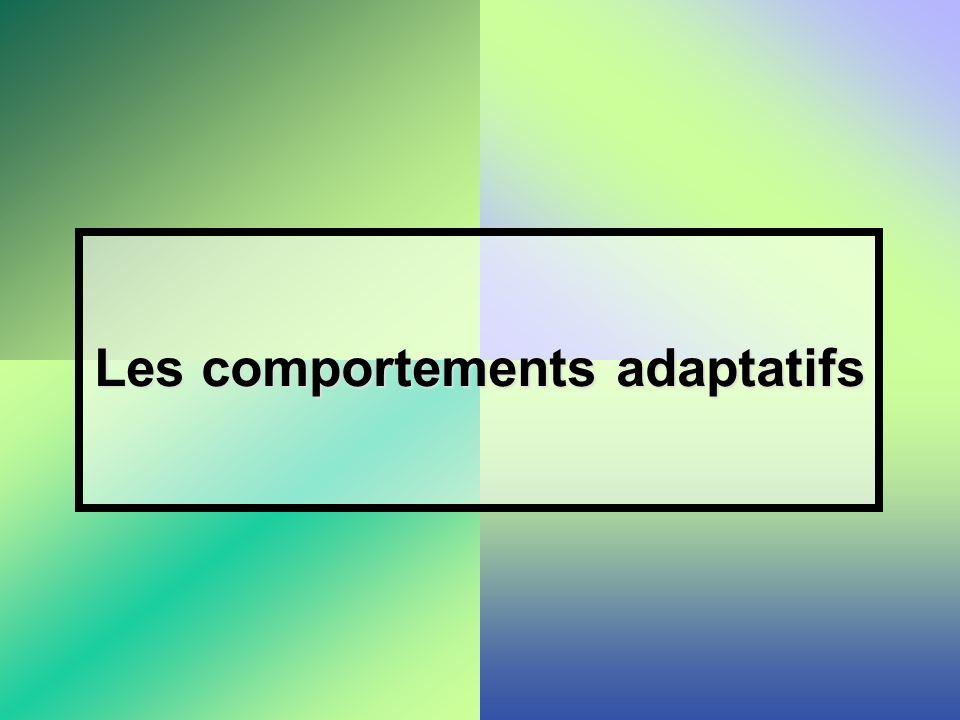 Les comportements adaptatifs