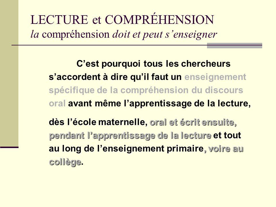 LECTURE et COMPRÉHENSION la compréhension doit et peut senseigner Les chercheurs rappellent avec force que tout lecteur, et à plus forte raison un enf
