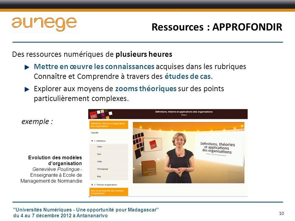Ressources : APPROFONDIR Des ressources numériques de plusieurs heures Mettre en œuvre les connaissances acquises dans les rubriques Connaître et Comprendre à travers des études de cas.