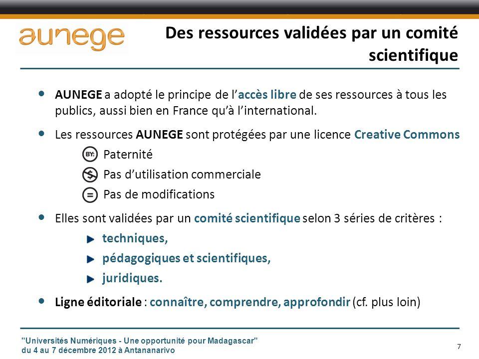 Des ressources validées par un comité scientifique AUNEGE a adopté le principe de laccès libre de ses ressources à tous les publics, aussi bien en France quà linternational.