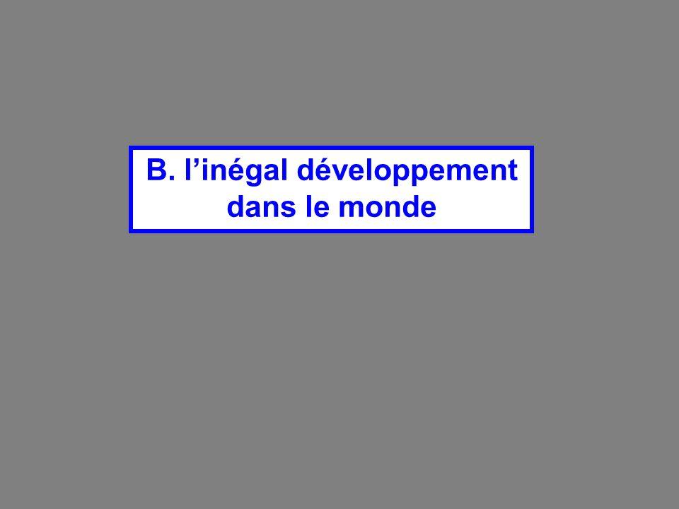 B. linégal développement dans le monde