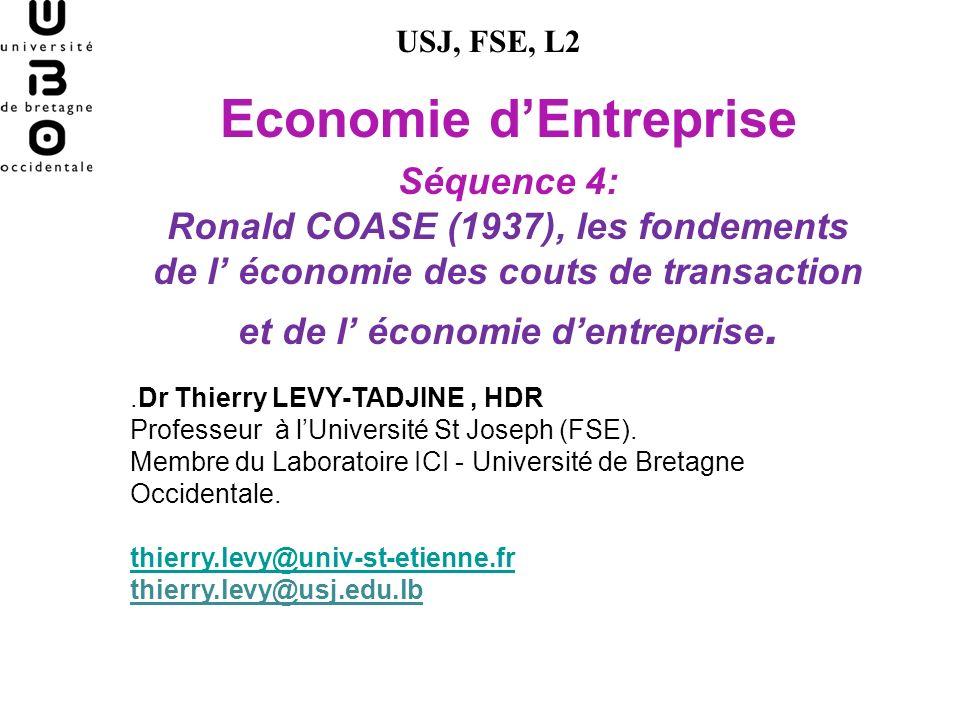 Ronald COASE 1937 Votre opinion, vos questions a la lecture du texte .