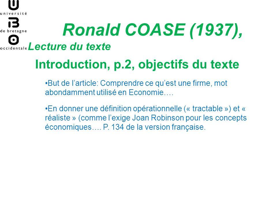 Ronald COASE (1937), Lecture du texte I.Constats… La Firme fonctionne différemment du marché P.