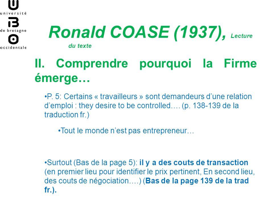Ronald COASE (1937), Lecture du texte II.Comprendre pourquoi la Firme émerge… P.