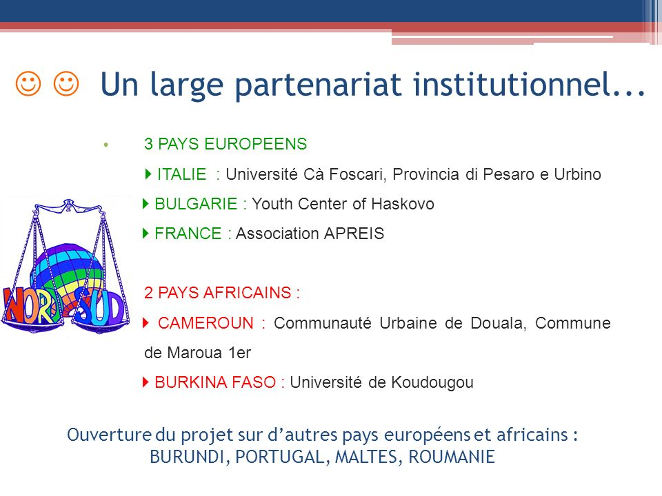 Un large partenariat institutionnel...