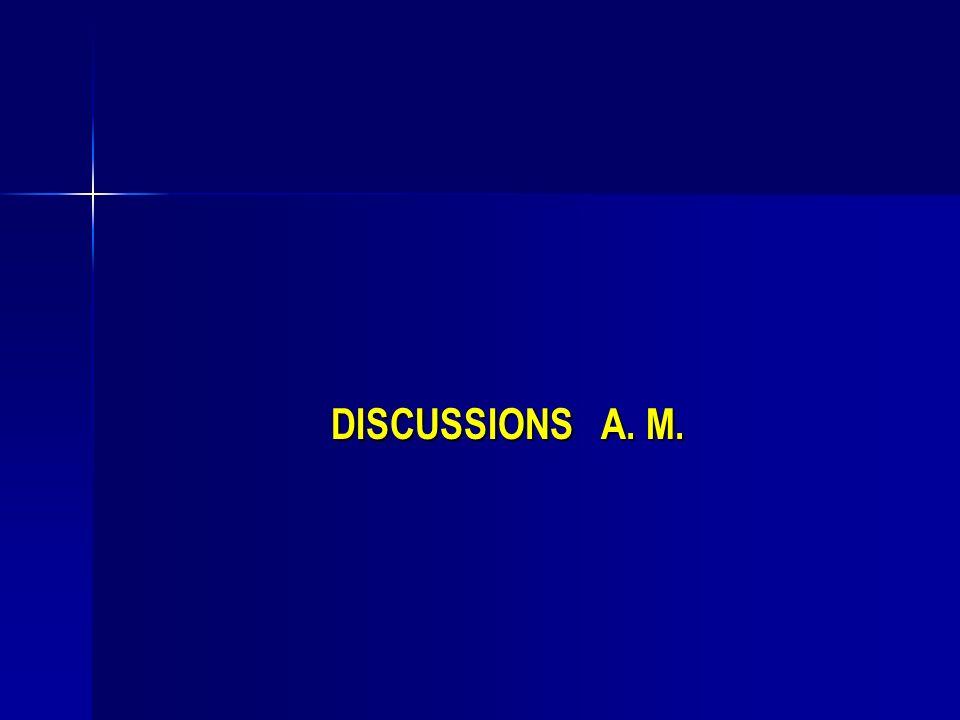 Objectifs des discussions A.M.
